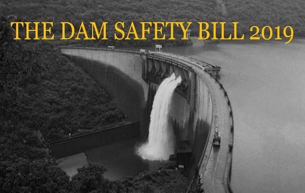 The Dam Safety Bill 2019