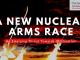 A New Nuclear Arms Race
