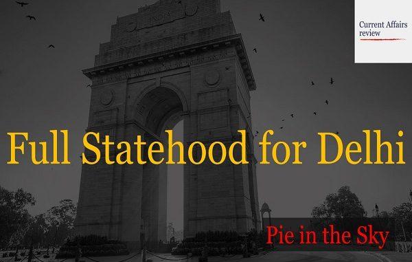 Delhi and Its Statehood