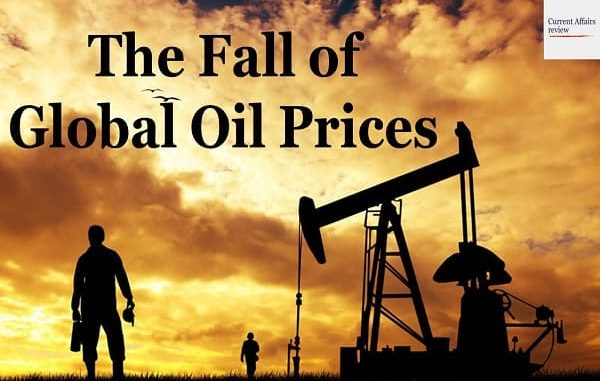 The Fall of Global Oil Prices